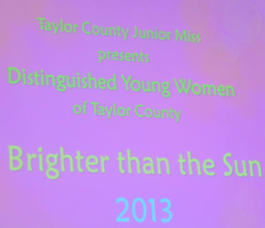 "Sixteen local high school seniors competed in the ""Brighter than the Sun""-themed 2013 Taylor County Distinguished Young Women competition on Saturday, Aug. 25."